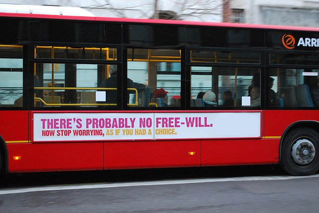 Picture: The no free-will bus campaign. Image credit: Travis Morgan via Flickr, CC BY-NC-ND 2.0.