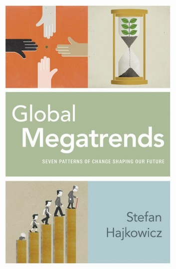 Global Megatrends: Seven Patterns of Change Shaping Our Future.